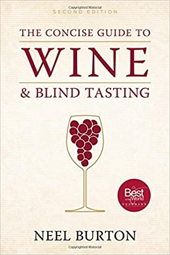 The Concise Guide To Wine And Blind Tasting, Second Edition por Neel Burton epub