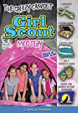 The Creepy Campout Girl Scout Mystery (Girl Scouts)