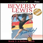 A Perfect Match: Girls Only! Book 3 | Beverly Lewis