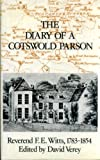 The Diary of Cotswold Parson, David Verey, 0904387194