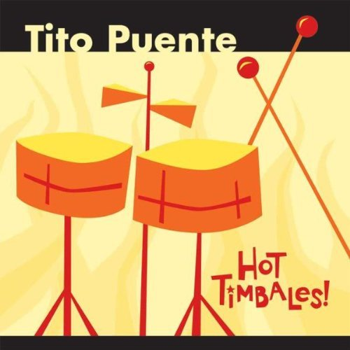 Puente, Tito Hot Timbales Latin Jazz