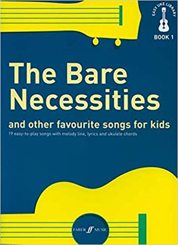 Easy Uke Library The Bare Necessities And Other Favourite Songs For