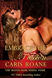 Embrace the Passion (The Blood Rose Series Book 4)
