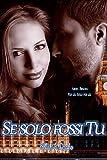 Se solo fossi Tu (If only Vol. 2) (Italian Edition)