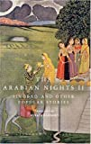 The Arabian Nights II: Sindbad and Other Popular Stories (Everyman's Library Classics & Contemporary Classics) by Haddawy Husain (1998-11-26)
