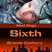 Sixth: Mad Dogs, Book 1 | Brenda Cothern