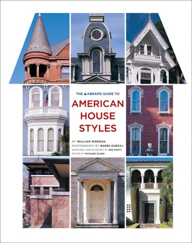 The Abrams Guide to American House Styles -