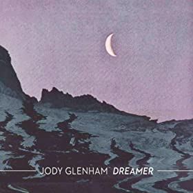 Jody Glenham Dreamer