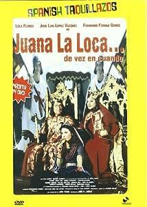 Juana La Loca... de vez en cuando [DVD]