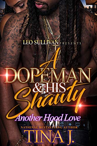 A Dopeman & His Shawty ()