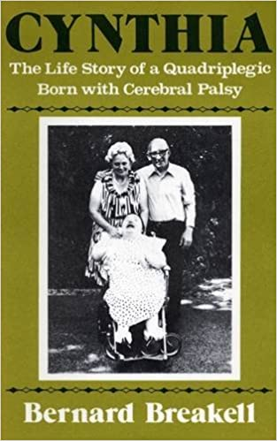 Book Cynthia: The Life Story of a Quadriplegic Born with Cerebral Palsy