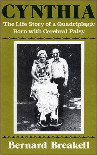 Cynthia: The Life Story of a Quadriplegic Born with Cerebral Palsy