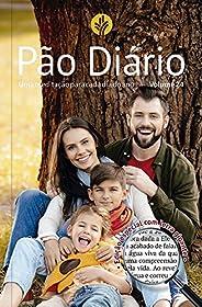 Pão Diário vol. 24 - Letra Gigante - Família: Uma meditação para cada dia do ano
