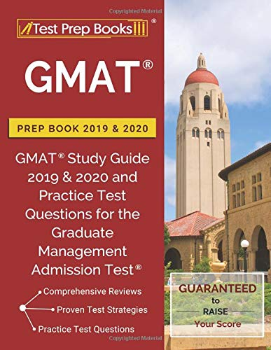 Pdf Test Preparation GMAT Prep Book 2019 & 2020: GMAT Study Guide 2019 & 2020 and Practice Test Questions for the Graduate Management Admission Test