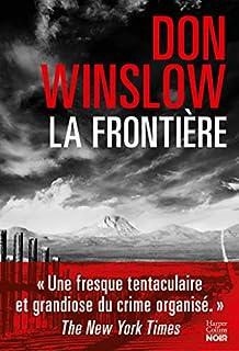 La griffe du chien 03 : La frontière, Winslow, Don
