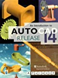 An Introduction to AutoCAD Release 14 by Mr A. Yarwood (1998-01-02)
