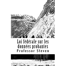 Federal Law De La Preuve  (Allowed To Read Free): Mire en el interior!! !   *An e-book (French Edition)