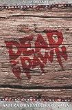 Dead by Dawn - Sam Raimis Evil-Dead-Saga, Peter Osteried, 1492230081