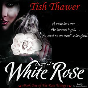Scent of a White Rose Audiobook