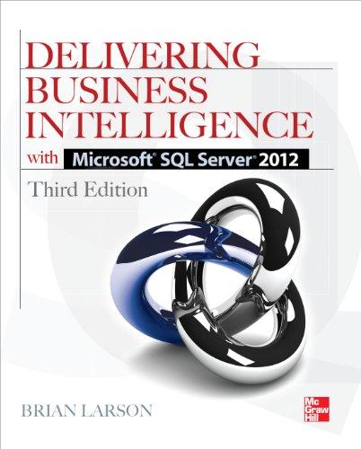 Delivering Business Intelligence with Microsoft SQL Server 2012 3/E Pdf