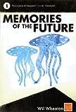 Memories of the Future, Vol. 1