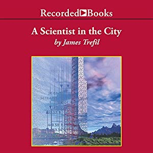 A Scientist in the City Audiobook
