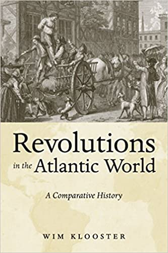 Revolutions in the Atlantic World: A Comparative History