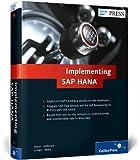 Implementing SAP HANA (SAP PRESS: englisch)