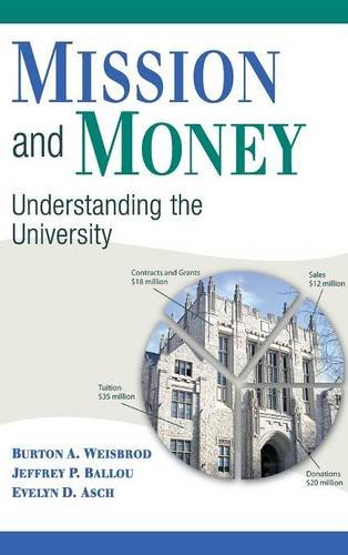 Mission and Money: Understanding the University