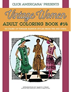 7daed2ec98a Vintage Fashion from the Mid-1920s: Vintage Women Adult Coloring Book #14:
