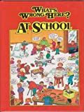 What's Wrong Here? At School, Tony Tallarico, 1561560057