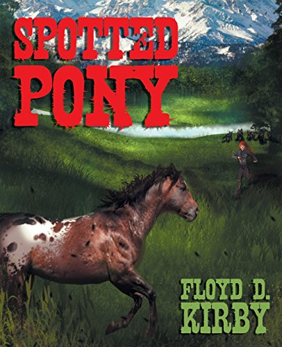Spotted Pony (Spotted Pony)