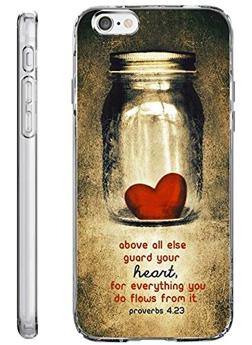 iPhone 6S Plus Case Slim Fit 5.5 Inch Above All Else Guard Your Heart for Everything You do Flows from it Proverbs 4:23 (Funny Quote Iphone 4 Case)
