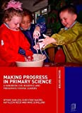 Making Progress in Primary Science : A Handbook for Inservice and Preservice Course Leaders, Harlen, Wynne and Macro, Christine, 041527673X