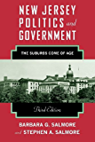 New Jersey Politics and Government: The Suburbs Come of Age (Rivergate Regionals Collection)