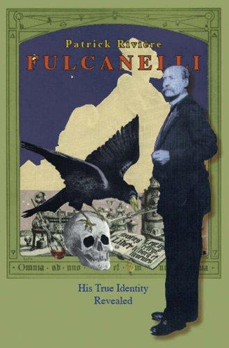Fulcanelli - His True Identity Revealed