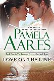 Love on the Line: (Contemporary Romance) (The Tavonesi Series Book 4)