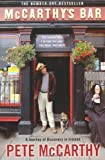 McCarthy's Bar: A Journey of Discovery in Ireland by McCarthy, Pete New Edition (2001)