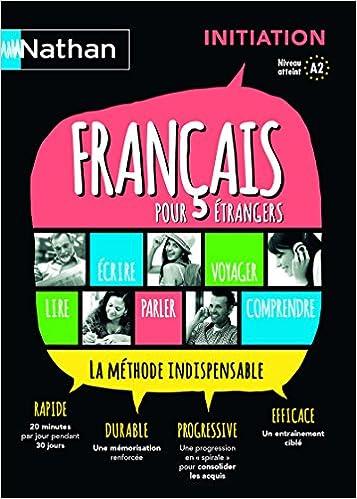Francais Pour Etrangers Livre Initiation French Edition