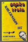 Snake Train, Velimir Khlebnikov, 0882331779