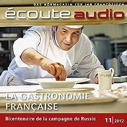 Écoute audio - La gastronomie française. 11/2012