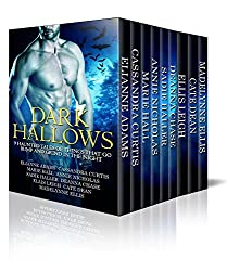 Dark Hallows: 9 Haunted Tales Of Things That Go Bump And Grind In The Night