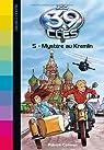Les 39 clés, tome 5 : Mystère au Kremlin par Carman