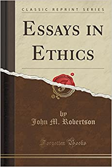 Book Essays in Ethics (Classic Reprint)