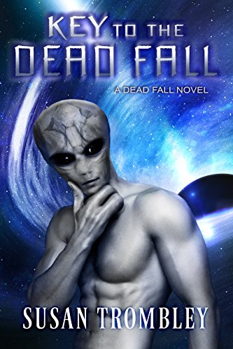 Key to the Dead Fall: Book 2: Into the Dead Fall