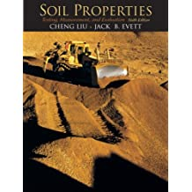 Soil Properties: Testing, Measurement, and Evaluation (6th Edition)