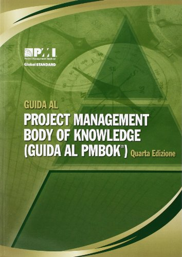 Guida AL Project Management Body of Knowledge (Italian Edition)