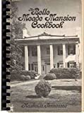 img - for The Belle Meade Mansion Cookbook book / textbook / text book