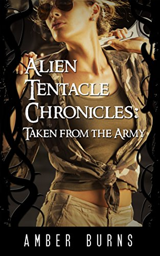 alien-tentacle-chronicles-taken-from-the-army-alien-abduction-and-tentacle-seeding-alien-tentacle-ch