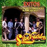 Liberacion Exitos: Con Sentimiento Ranchero